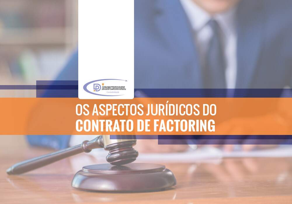 Os Aspectos Jurídicos Do Contrato De Factoring
